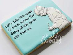 Pretty much!  Tag your favorite nurse  #happynursesweek #prellycookies