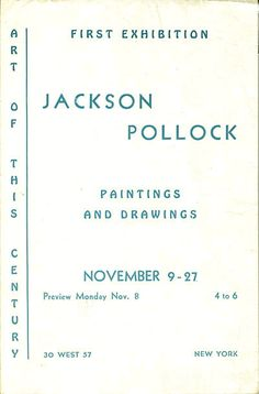 Jackson Pollock exhibition announcement, 1943, in Peggy Guggenheim's gallery Art of This Century.