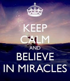 I believe in #miracles