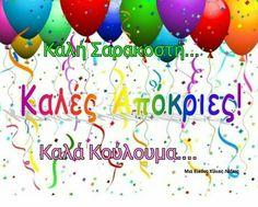 Good Morning, Carnival, Happy Birthday, Holiday, Buen Dia, Happy Brithday, Vacations, Bonjour, Carnavals