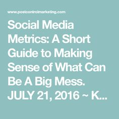 Social Media Metrics: A Short Guide to Making Sense of What Can Be A Big Mess. JULY 21, 2016 ~ KQUESEN The Business Dictionary defines metrics as standards of measurement by which efficiency, performance, or progress can be assessed. In social media marketing the numbers behind social media efforts are very important. Yet, many get overwhelmed with amount of data and options of what can be collected and where. In this post I will cover the basics of collecting social media data, tracking…