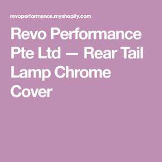 Revo Performance Pte Ltd — Rear Tail Lamp Chrome Cover Grand Vitara Suzuki, Chrome, Cover