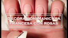 Decoración manicura francesa con rosas