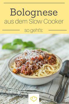 Aromatischer geht's nicht! Im Slow Cooker wird die Bolognese perfekt!