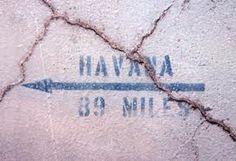 90 millas.  I' el ll consigue allí algún día.  90 miles.  I'll get there someday!  Cuba