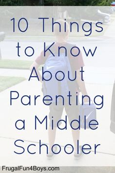 10 Things to Know About Parenting a Middle Schooler