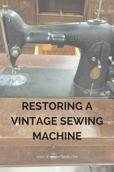 Restoring a Vintage Sewing Machine | Singer 201-2 sewing machine | www.donnaberlanda.com |