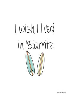 Affiche I wish i lived in Biarritz via Oh my home gallery. Click on the image to see more!