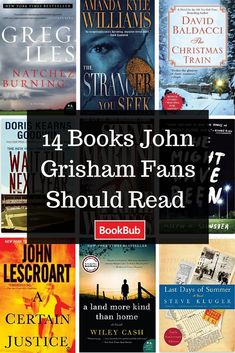 14 Books to read based on your favorite John Grisham novels