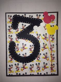 Mickey Mouse Birthday Card For A 3 Year Old Handmade Using Cricut And Friends
