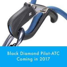 You can read about the Black Diamond ATC-Pilot and the 3 other belay devices coming in 2017 on the WeighMyRack blog: http://wp.me/p3NzxQ-1W5 (link in profile too).
