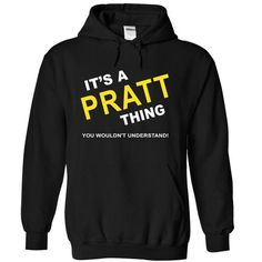 Its A Pratt Thing - #tee tree #hoodie for teens. ACT QUICKLY => https://www.sunfrog.com/Names/Its-A-Pratt-Thing-dwios-Black-5291899-Hoodie.html?68278