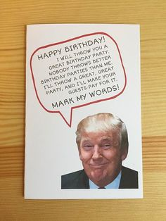 Items similar to Donald Trump Card - Funny Birthday Card on Etsy Happy Birthday Wishes Quotes, Happy Birthday Images, Funny Birthday Cards, Dad Birthday, Birthday Memes, Funny Birthday Message, Birthday Songs, Birthday Stuff, Birthday Greetings