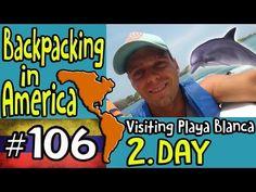 Bacpacking in America 2. Day Visiting Playa Blanca