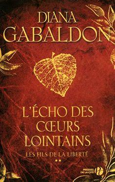 L'écho des coeurs lointains Tome 2 de Diana GABALDON https://www.amazon.fr/dp/B005XBULT6/ref=cm_sw_r_pi_dp_x_Pw2AzbNYEGPWR