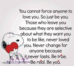 You cannot force anyone to love you