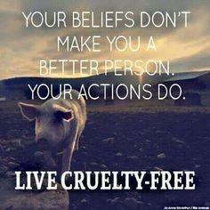 Tus creencias no hacen de ti una mejor persona. Pero si lo hacen tus actos. ♡