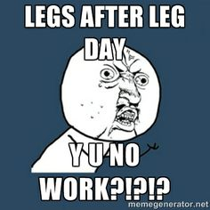 Leg days are a necessary evil for the gym junkie. But how painful is it the day after? Check out these funny after-Leg-Day memes. Gym Memes, Work Memes, Gym Humor, Workout Humor, Funny Memes, Hilarious, After Leg Day Meme, Leg Day Memes, Funny Feeling