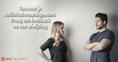 Verbeter je sollicitatievaardigheden: vraag om feedback na een afwijzing