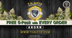 NEW promotion is out NOW! This time FREE 5-pack of Akorn with EVERY ORDER!! Available only at WWW.THGIFTS.COM from Friday 18th till Sunday 20th! +  FREE 2-Pack Wreckage with every purchase of a 5-Pack
