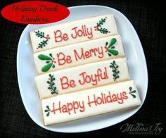 Melissa Joy Fanciful Cookies & More: Holiday Drink Dunkers. (Not everyone drinks coffee??)