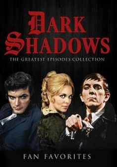 1960'S DARK SHADOWS TV SERIES. This was my most favorite show in the whole wide world. I love Barnabas Collins!!!!!!!!!!!!!!!!!