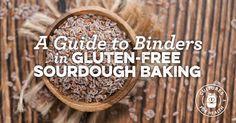 A Guide To Binders In Gluten-Free Sourdough Baking