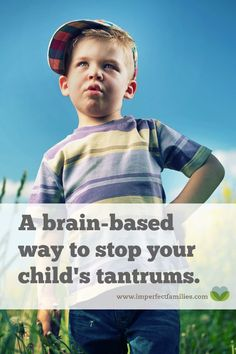 A Brain-Based Way to Stop Your Child's Tantrums