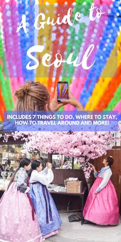 Seoul | Things to do in Seoul | Guide for Seoul | Where to stay in Seoul | Activities Seoul | Guide for Seoul