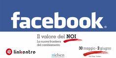 Linkontro Nielsen, Luca Colombo racconta il Noi di Facebook