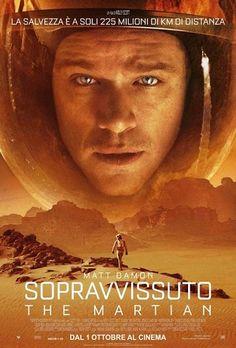 Sopravvissuto – The Martian (2015) FANTASCIENZA – DURATA 130′ – USA L'astronauta Mark Watney rimane intrappolato su Marte dopo essere stato abbandonato dai suoi compagni di equipaggio a causa di un'emergenza. Dovrà trovare un modo per sopravvivere e per adattarsi alla vita sul pianeta…