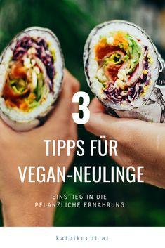 Schritt für Schritt in die pflanzliche Ernährung. Mit diesen Tipps gelingt der Einstieg ganz einfach! Fresh Rolls, Ethnic Recipes, Challenge, Food, Ecological Pyramid, Vegan Life, Tips And Tricks, Simple, Recipies