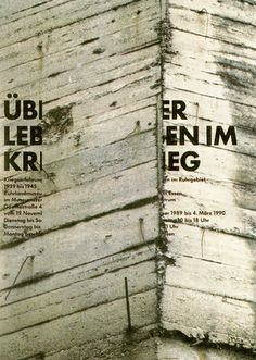 """German Graphic Design """"Surviving the War"""" poster designed by Uwe Loesch Typography Images, Creative Typography, Typographic Design, Typography Layout, Japanese Graphic Design, Modern Graphic Design, Graphic Design Inspiration, Graphic Designers, Type Posters"""