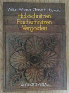 Holzschnitzen Flachschnitzen Vergolden - Wheeler Hayward 1989 Dyi, Ebay, Carving Wood, Postage Stamps, Gift Crafts, Hand Crafts, Shopping, Decorating, Draw