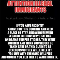 Attention Illegal immigrants!....need a place to stay??