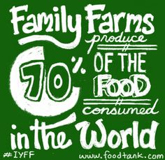 Share this image: Family farms produce 70% of the food consumed in the world