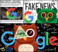 """The most recent assault on our constitutional right to free speech, the audaciously named Project Owl, was launched by Google on April 25th, 2017 after months of beta tests that were a result of last fall's """"Pizzagate"""" psyop. So now not only is Google mechanically engineered to monitor, record and report all of your activities, but it will also limit what you can view by censoring what it deems as """"undesirable content"""" from its search engine results. Yet another reason to remain on Tor."""
