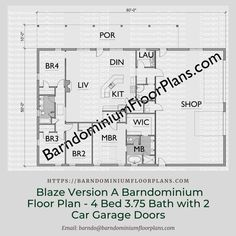 $595. Blaze Version A 4 Bedroom 3.75 Bath Barndominium Plan . We sell semi-custom Barndominium floor plans and provide helpful tips to design and build your home whether it is DIY or you are paying a company. #architecture #barndominiums #home #modernbarn #barnhomefloorplans #beautifulbarn #homefloorplan #barnhomedesign #housedesign #barndominiumfloorplans #floorplan #dreambarn #barnhouse #barndominiumliving #barndominiumdesign #barn #barns #garage #shop