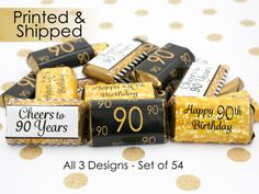 Happy 90th Birthday Party Favors - Gold & Black - Cheers to 90 Years Old - Decoration Stickers for Hershey's Miniature Bars (Set of 54) by Distinctivs on Etsy https://www.etsy.com/listing/471660128/happy-90th-birthday-party-favors-gold