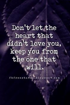 Moving On Quotes : moving on and letting go quotes Don't let the heart that didn't love yo
