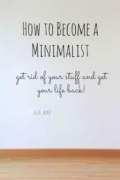 If you are thinking about becoming a minimalist, we speak from our own experience! Minimalist Parenting,Minimalism