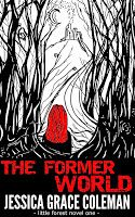 The Former World (A Little Forest Paranormal Mystery), by Jessica Grace Coleman