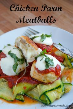 Chicken Parm Meatballs stuffed with Mozzarella - Eazy Peazy Mealz