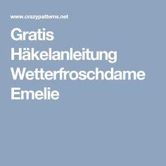 Gratis Häkelanleitung Wetterfroschdame Emelie