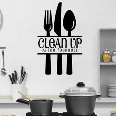 Clean Up After Yourself With Cutlery Wall Stickers Kitchen Art Decal - Quotes Slogans - Kitchen - Home Living Kitchen Wall Stickers, Kitchen Wall Art, Kitchen Decor, Messy House, Wooden Cabinets, Cutlery Set, Letter Wall, Metal Furniture, Clean Up