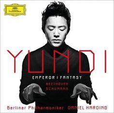 YUNDI / BEETHOVEN Emperor, SCHUMANN Fantasie - Deutsche Grammophon