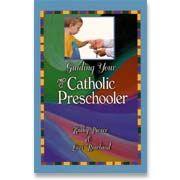Guiding Your Catholic Preschooler (GYCP) | Resources - Catholic Heritage Curricula