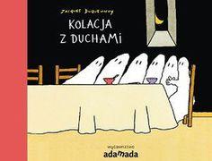 """Jacques Duquennoy, """"Kolacja z duchami"""", przeł. Iwona Janczy, Adamada, Gdańsk 2016."""