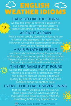 Idioms connected with Weather with meanings and examples English Idioms related to WEATHER. Increase your vocabulary and speak better English.English Idioms related to WEATHER. Increase your vocabulary and speak better English. English Idioms, English Phrases, Learn English Words, English Lessons, English English, English Grammar, English Tips, English Food, French Lessons