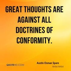 More Austin Osman Spare Quotes on www.quotehd.com - #quotes #against #conformity…
